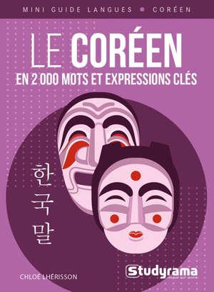 Le coréen : en 2.000 mots et expressions clés