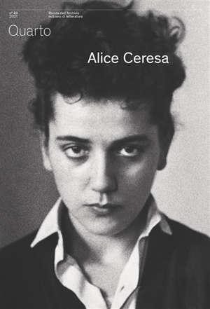 Quarto, revue des archives littéraires suisses. n° 49, Alice Ceresa