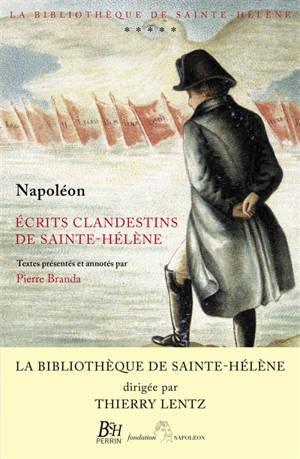 Ecrits clandestins de Sainte-Hélène