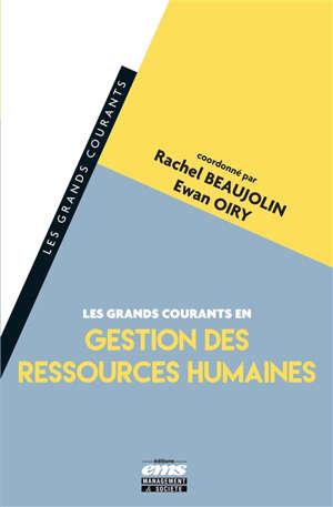 Les grands courants en gestion des ressources humaines