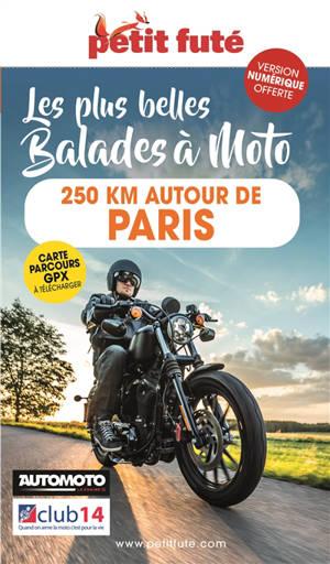 Les plus belles balades à moto : 250 km autour de Paris
