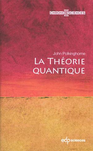 La théorie quantique