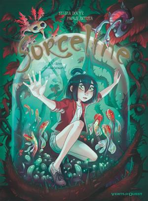 Sorceline. Volume 4, Rêve et cauchemort !