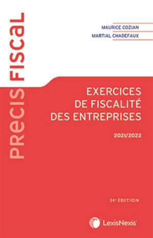 Exercices de fiscalité des entreprises : 2021-2022