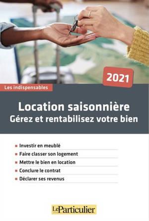 Gérez votre location saisonnière : 2021