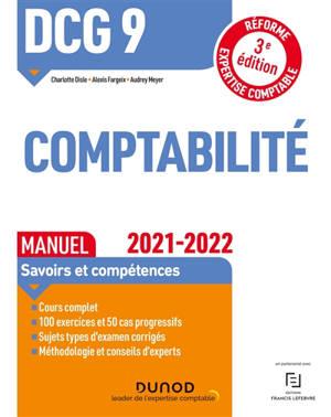 DCG 9, comptabilité : manuel, savoirs et compétences : 2021-2022