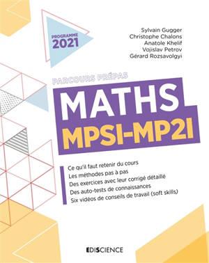 Maths MPSI, MP2I : parcours prépas : programme 2021