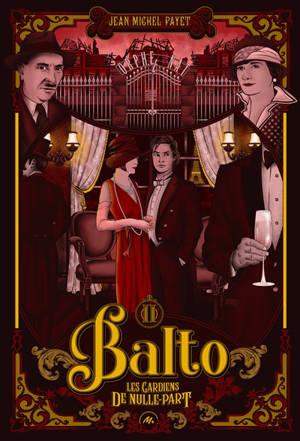 Balto. Volume 2, Les gardiens de nulle-part