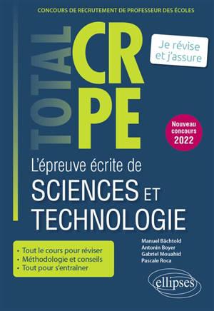 L'épreuve écrite de sciences et technologie : concours de recrutement de professeur des écoles : je révise et j'assure, nouveau concours 2022