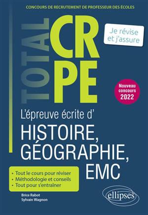 L'épreuve écrite d'histoire, géographie, EMC : concours de recrutement de professeur des écoles : je révise et j'assure, nouveau concours 2022