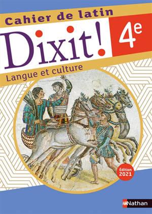 Dixit ! 4e, cahier de latin : langue et culture