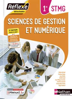 Sciences de gestion et numérique 1re STMG : i-manuel 2.0, livre + licence élève