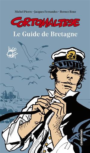 Corto Maltese : le guide de Bretagne