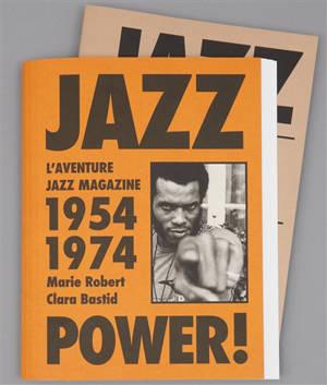 Jazz power ! : l'aventure Jazz magazine, 1954-1974 : exposition, Arles, Croisière rencontres photo, du 4 juillet au 26 septembre 2021