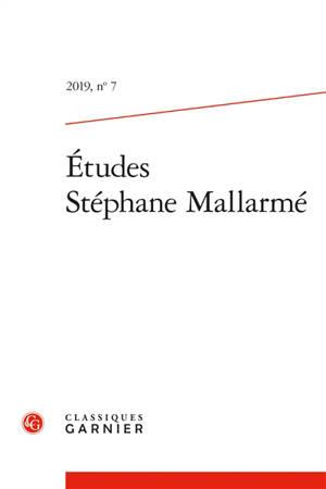 Etudes Stéphane Mallarmé. n° 7