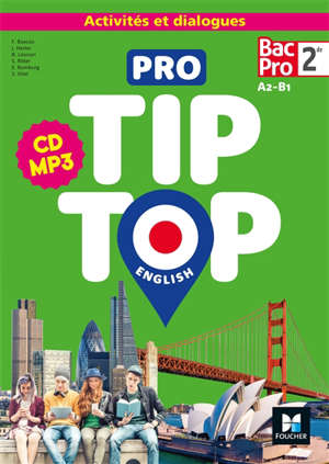 Pro tip-top English 2de bac pro, A2-B1 : activités et dialogues : CD MP3
