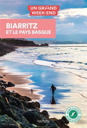 Biarritz et le Pays basque