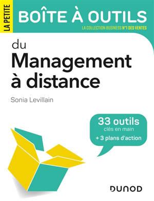La petite boîte à outils du management à distance : 33 outils clés en main + 3 plans d'action