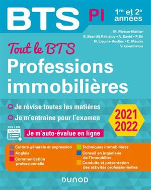 Professions immobilières BTS PI, 1re et 2e années : tout le BTS, 2021-2022