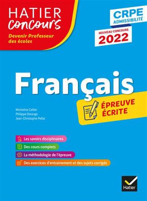 Français : épreuve écrite d'admissibilité : CRPE admissibilité, nouveau concours 2022
