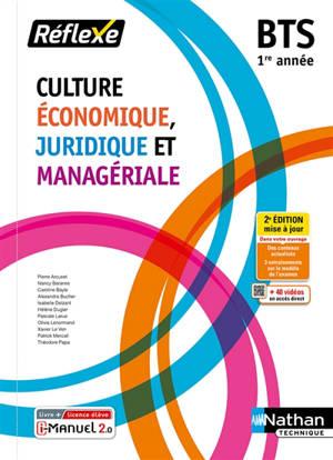 Culture économique, juridique et managériale 1re année BTS : nouveau programme