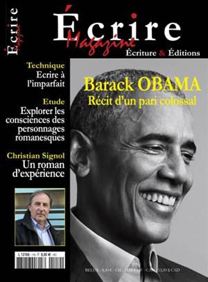 Ecriture magazine : écriture et édition. n° 119, Barack Obama : récit d'un pari colossal