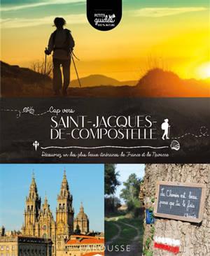 Cap vers Saint-Jacques-de-Compostelle : découvrez un des plus beaux itinéraires de France et de Navarre