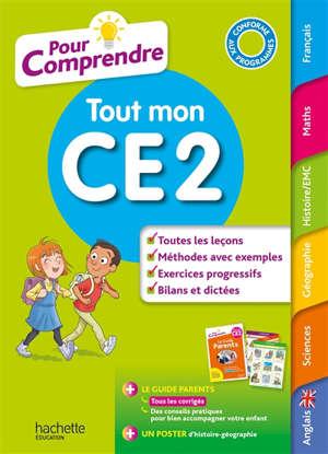 Pour comprendre tout mon CE2 : conforme aux programmes