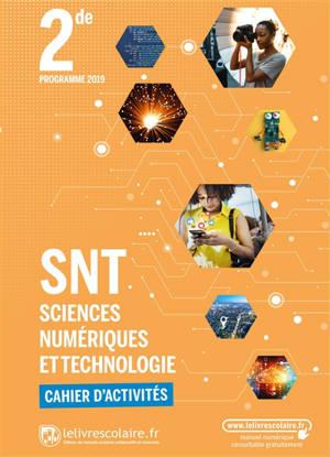 Sciences numériques et technologie 2de : cahier
