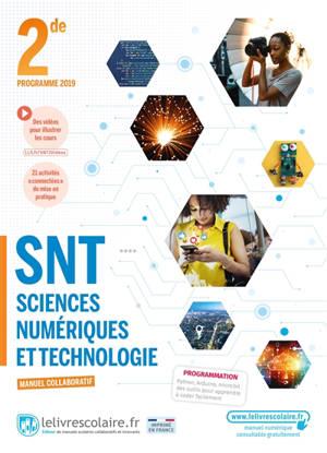SNT sciences numériques et technologie 2de : manuel collaboratif : programme 2019