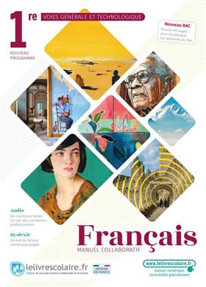 Français 1re voies générale et technologique : manuel collaboratif : nouveau programme, nouveau bac