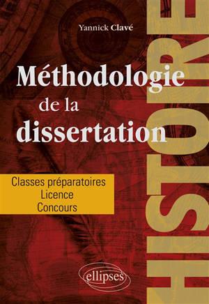 Histoire, méthodologie de la dissertation : de la licence aux concours