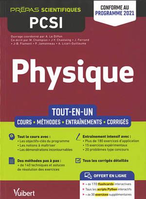 Physique : PCSI : tout-en-un : conforme au programme 2021
