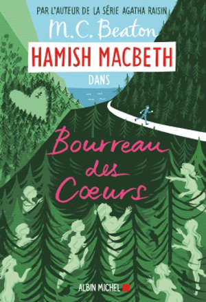 Hamish MacBeth. Volume 10, Bourreau des coeurs