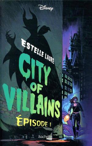 City of Villains. Volume 1