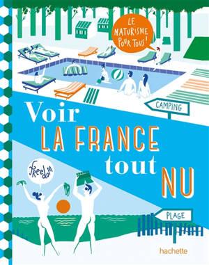 Voir la France tout nu