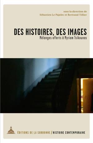 Des histoires, des images : mélanges offerts à Myriam Tsikounas