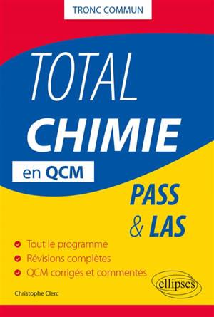 Total Pass chimie : tronc commun : Pass & LAS