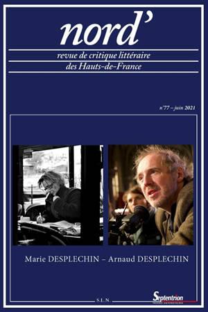 Nord'. n° 77, Marie Desplechin-Arnaud Desplechin