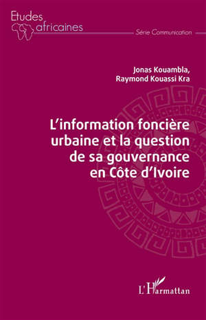 L'information foncière urbaine et la question de sa gouvernance en Côte d'Ivoire