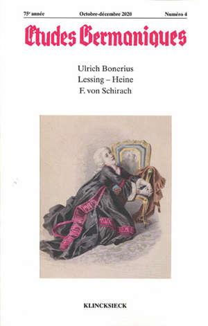 Etudes germaniques. n° 4 (2020), Ulrich Bonerius, Lessing, Heine, F. von Schirach