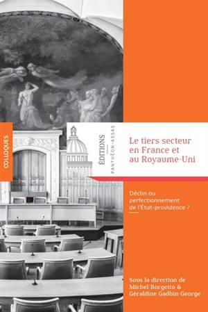 Le tiers secteur en France et au Royaume-Uni à l'aune du droit : déclin ou perfectionnement de l'État-providence ?