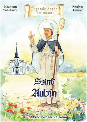 Saint Aubin : le défenseur des bonnes moeurs
