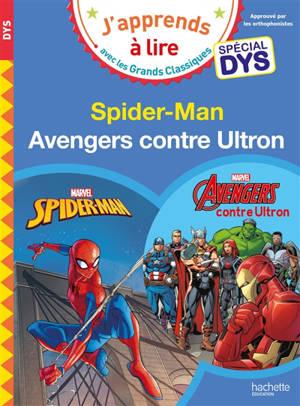 Spider-Man : spécial dys; Avengers contre Ultron : spécial dys