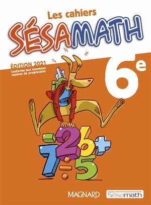 Les cahiers Sésamath 6e
