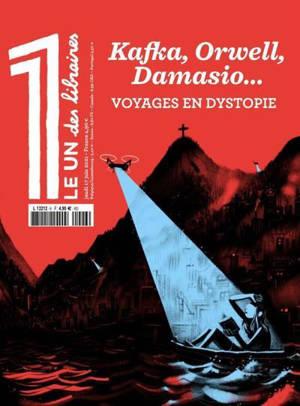 Le 1 des libraires, Kafka, Orwell, Damasio... : voyages en dystopie