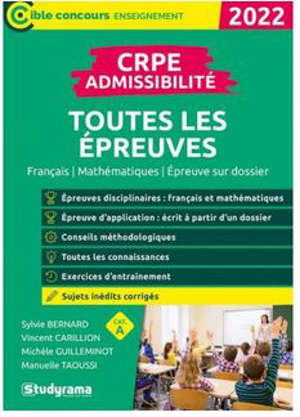 CRPE admissibilité, toutes les épreuves : français, mathématiques, épreuve sur dossier : 2022