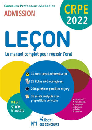 Leçon, le manuel complet pour réussir l'oral : concours professeur des écoles, admission : CRPE 2022