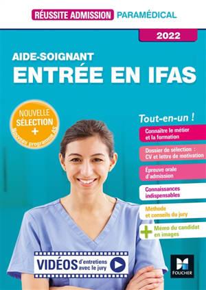 Aide-soignant : entrée en IFAS, tout-en-un ! : 2022