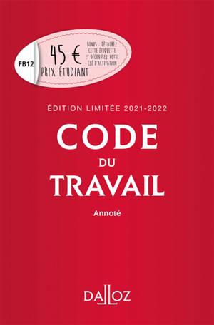 Code du travail 2021-2022 annoté